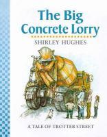 The Big Concrete Lorry