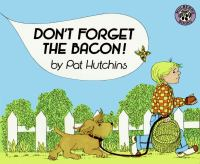 Don't Forget the Bacon!