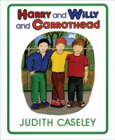 Harry And Willy And Carrothead