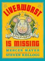 Liverwurst Is Missing