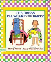 The Dress I'll Wear to the Party