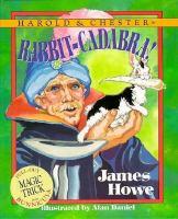 Harold & Chester in Rabbit-cadabra!