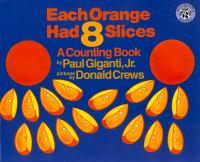 Each Orange Had Eight Slices