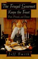 The Frugal Gourmet Keeps the Feast