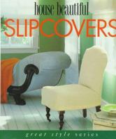 House Beautiful Slipcovers