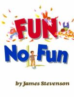 Fun, No Fun