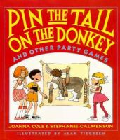 Pin the Tail on the Donkey and Other Party Games