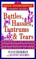 Battles, Hassles, Tantrums & Tears