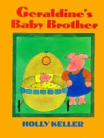 Geraldine's Baby Brother