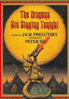 The Dragons Are Singing Tonight