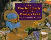 The Market Lady and the Mango Tree