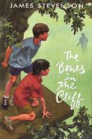 The Bones in the Cliff  / James Stevenson