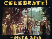 Celebrate in South Asia