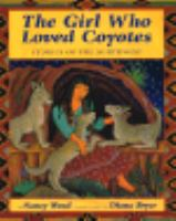 The Girl Who Loved Coyotes