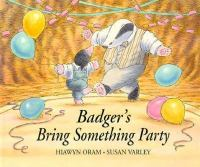 Badger's Bring Something Party