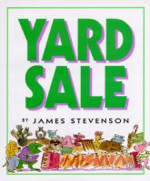 Yard Sale  / By James Stevenson
