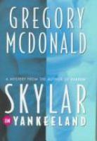 Skylar in Yankeeland