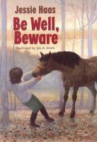 Be Well, Beware