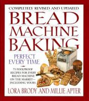 Bread Machine Baking - Perfect Every Time