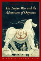 The Trojan War and the Adventures of Odysseus
