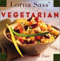 Lorna Sass' Short-cut Vegetarian