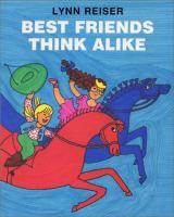 Best Friends Think Alike