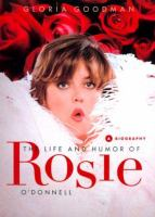 The Life and Humor of Rosie O'Donnell