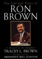The Life and Times of Ron Brown
