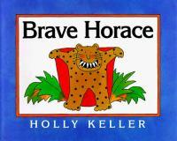 Brave Horace