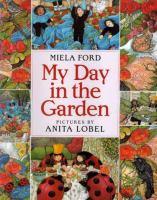 My Day in the Garden
