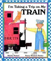 I'm Taking A Trip on My Train