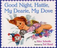 Goodnight, Hattie, My Dearie, My Dove