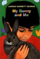 My Bunny and Me