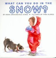 What Can You Do in the Snow?