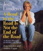 Joan Lunden's A Bend in the Road Is Not the End of the Road