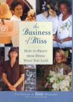 The Business Of Bliss