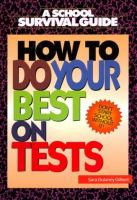 How to Do your Best on Tests