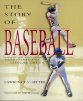 The Story of Baseball