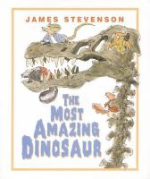 The Most Amazing Dinosaur