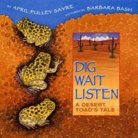 Dig, Wait, Listen