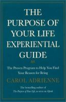 The Purpose of your Life Experiential Guide