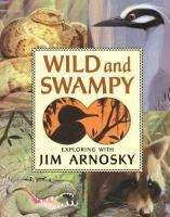 Wild and Swampy