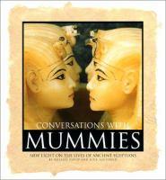 Conversations With Mummies