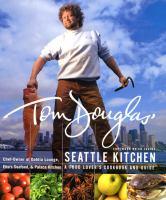Tom Douglas' Seattle Kitchen
