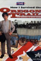 How I Survived the Oregon Trail