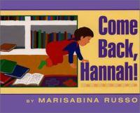 Come Back, Hannah!