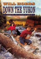 Down the Yukon