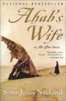 Ahab's Wife, Or, the Star-gazer