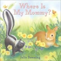 Where Is My Mommy?