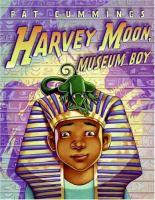Harvey Moon, Museum Boy